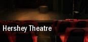 Hershey Theatre Hershey tickets