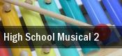 High School Musical 2 tickets