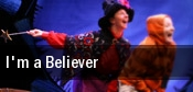 I'm a Believer Music Hall Center tickets