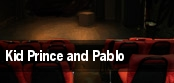 Kid Prince and Pablo tickets