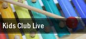Kids Club Live tickets