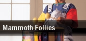 Mammoth Follies tickets