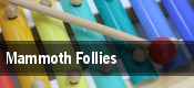 Mammoth Follies Newark tickets