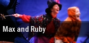 Max and Ruby Toronto tickets