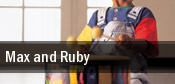 Max and Ruby Tower Theatre tickets