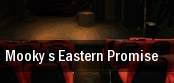 Mooky s Eastern Promise tickets