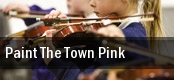 Paint The Town Pink tickets