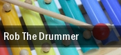 Rob The Drummer tickets