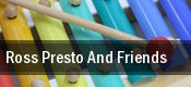 Ross Presto And Friends Magnum Theatre tickets
