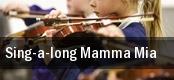 Sing-a-long Mamma Mia Cascade Theatre tickets