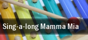 Sing-a-long Mamma Mia tickets
