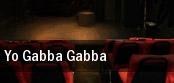 Yo Gabba Gabba Saroyan Theatre tickets