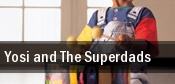Yosi and The Superdads tickets