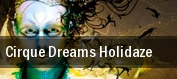 Cirque Dreams Holidaze: A New Wonderland Robinson Center Music Hall tickets