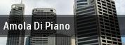 Amola Di Piano tickets
