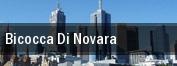 Bicocca Di Novara tickets