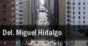 Del. Miguel Hidalgo tickets