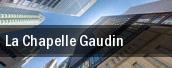 La Chapelle Gaudin tickets