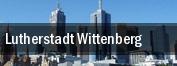 Lutherstadt Wittenberg tickets