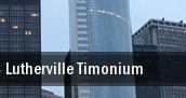 Lutherville Timonium tickets
