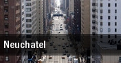 Neuchatel tickets
