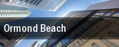 Ormond Beach tickets