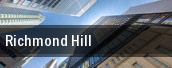 Richmond Hill tickets