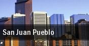 San Juan Pueblo tickets