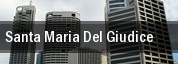 Santa Maria Del Giudice tickets