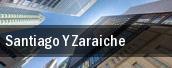 Santiago Y Zaraiche tickets