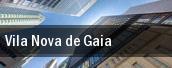 Vila Nova de Gaia tickets