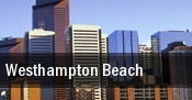 Westhampton Beach tickets