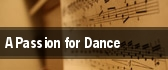 A Passion for Dance tickets