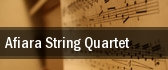 Afiara String Quartet Kennedy Center Terrace Theater tickets