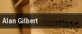 Alan Gilbert tickets