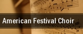 American Festival Choir tickets
