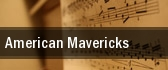 American Mavericks tickets