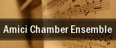 Amici Chamber Ensemble tickets