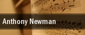 Anthony Newman tickets