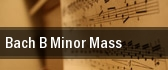 Bach B Minor Mass tickets