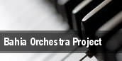 Bahia Orchestra Project tickets