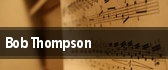 Bob Thompson tickets