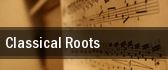 Classical Roots tickets