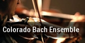 Colorado Bach Ensemble University of Denver tickets