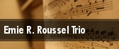 Emie R. Roussel Trio tickets
