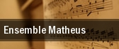 Ensemble Matheus Carnegie Hall tickets