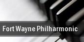Fort Wayne Philharmonic Fort Wayne tickets