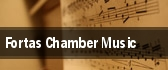 Fortas Chamber Music tickets