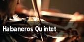 Habaneros Quintet tickets