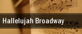 Hallelujah Broadway Auditorium Theatre tickets